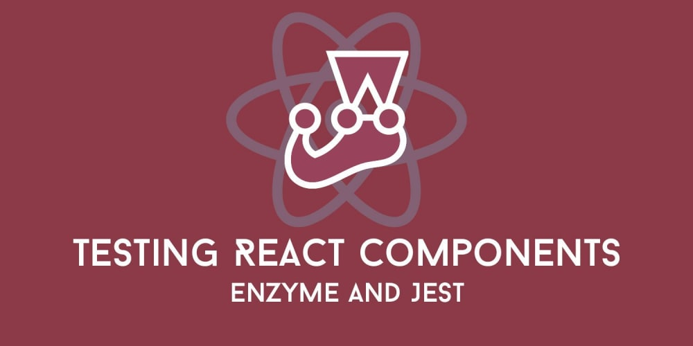 /testing-react-components-with-enzyme-jest.jpg